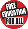 Should education be offered to all for free, including higher education?